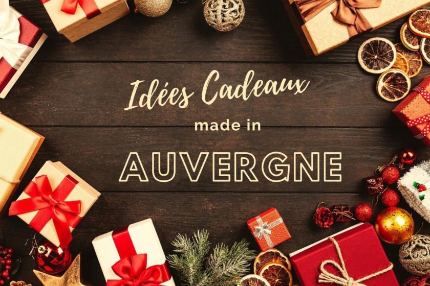 idées cadeaux made in Auvergne